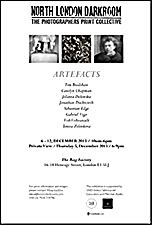 Poster for North London Darkroom exhibition, Artefacts, December 2013